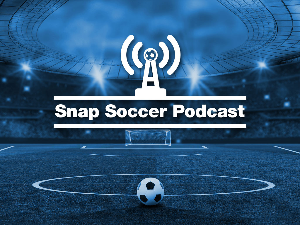 Snap Soccer Podcast