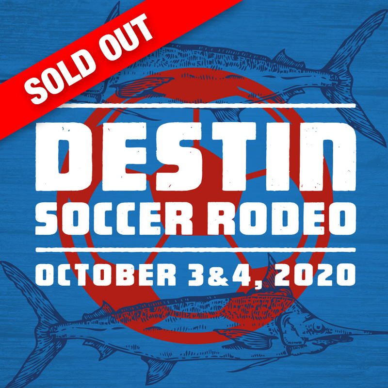 Sold Out - Destin Soccer Rodeo